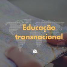O que significa educação transnacional?
