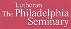 The Lutheran Theological Seminary At Philadelphia